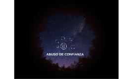 ABUSO DE CONFIANZA