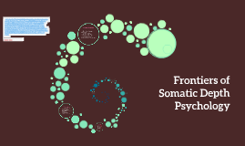 Frontiers of Somatic Depth Psychology