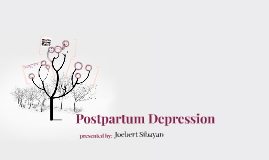 Copy of Postpartum Depression
