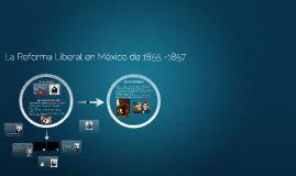 De la Reforma Liberal de Benito Juárez a la Intervención Fra