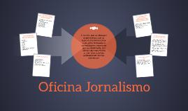 Oficina Jornalismo