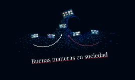 Buenas maneras en sociedad