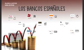 LOS BANCOS ESPAÑOLES
