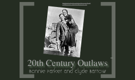 Copy of 1930 reserch bonnie & clyde