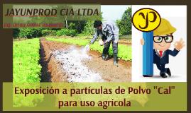 """Exposición a partículas de Polvo """"Cal"""" para uso agrícola"""