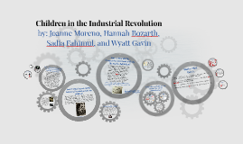 Copy of Children in the Industrial Revolution