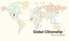 Work no words : Global citizenship