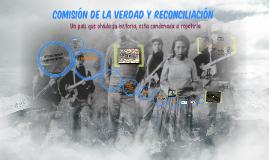 Copy of  Comisión de la Verdad y Reconciliación
