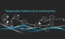 Responsables Solidarios de los Contribuyentes