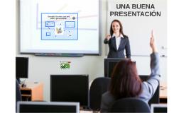 Consejos Básicos para una buena presentación