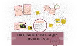 PROCESO DEL VINO - MAJES TRADICION SAC