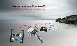 Copy of Efectos de Adobe Premiere Pro.