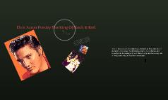 Elvis Aaron Presley The King Of Rock