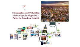 Copy of Principalele obiective turistice ale Municipiului Târgoviște