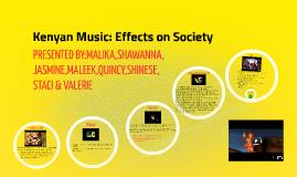 Kenyan Music: Effects on Modern Culture