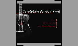 Copy of Projet intégrateur - Histoire : Évolution du rock