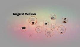 Copy of August Wilson
