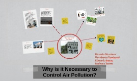 Why is it Necessary to Control Air Pollution?