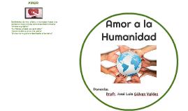 Amor a la Humanidad