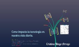 Copy of Impacto de la tecnología en nuestra vida diaria.