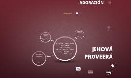 JEHOVÁ PROVEERÁ 2.1