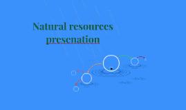 Natural resources presenation