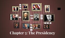 ch6: presidents