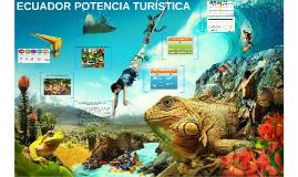 ECUADOR POTENCIA TURISTICA