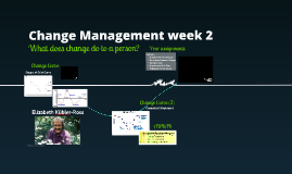 Change Management week 2