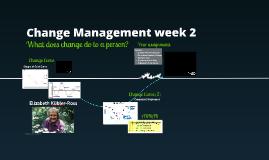 Change Management week 2