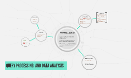 QUERY PROCESSING  AND DATA ANALYSIS