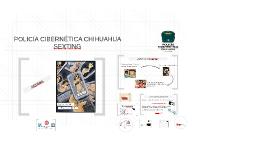 Copy of POLICÍA CIBERNÉTICA CHIHUAHUA