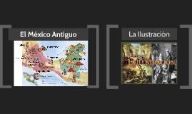 """Línea del tiempo, """"El México antiguo"""""""