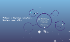 Welcome to Preferred Home Care Dutchess county office