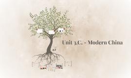 Unit 5.C. - Modern China