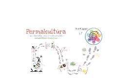 Permakultúra - apró lépésekben egy új tudatosság felé