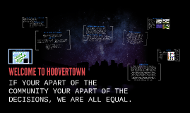 WELCOME TO HOOVERTOWN