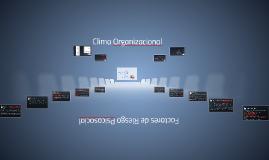 Copy of Clima Organizacional y Factores de Riesgo Psicosocial