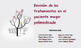 Copy of Revision de los tratamientos en el paciente mayor polimedica