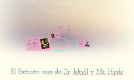 Copy of El Extraño caso de Dr. Jekyll y Mr. Hyde
