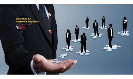 Liderança de pessoas e negócios