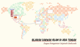 Sejarah Dakwah Islam di Asia Tengah