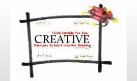 Think Outside the Box: Creative Exercises