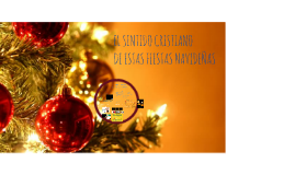EL SENTIDO CRISTIANO DE LA NAVIDAD