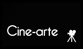 Copy of  Cine Arte