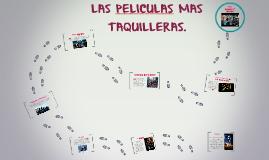LAS PELICULAS MAS TAQUILLERAS.