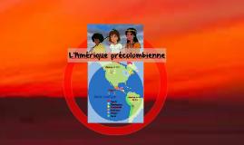 Copie de L'Amérique précolombienne