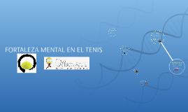 FORTALEZA MENTAL EN EL TENIS