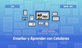 Enseñar y Aprender con celulares (Encuentro 1)