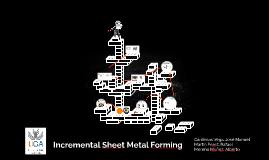 Incremental Sheet Metal Forming